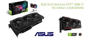 ROG Strix GeForce RTX™ 2080 Ti OC Edition 11GB GDDR6